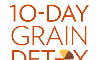 What is the Wheat Belly 10-Day Grain Detox?