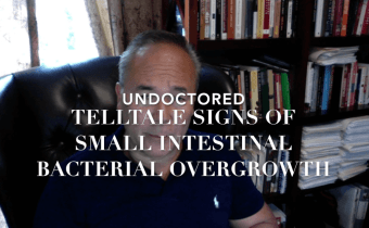 Telltale Signs of Small Intestinal Bacterial Overgrowth