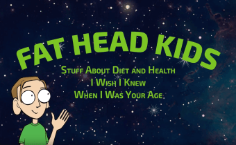 Tom Naughton's Fat Head Kids movie now available!