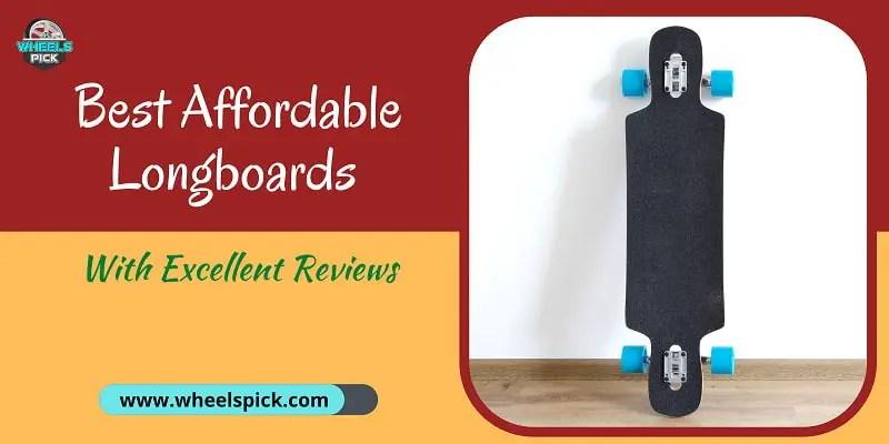 11Best Affordable Longboards