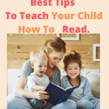 3 best tips to teach your child how to read