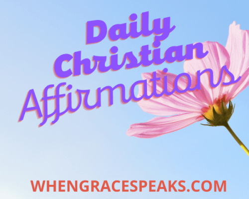 The Lord -Daily Christian affirmations