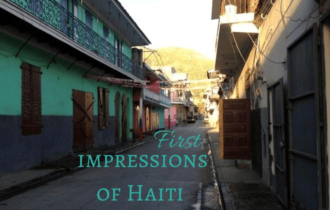 first impressions of haiti