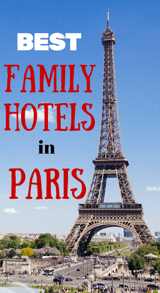best family hotels in pariss
