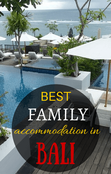 BEST family hotels in bali s