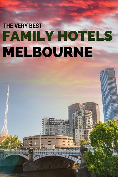 Best Family Hotels in Melbourne