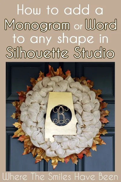 How To Add a Monogram or Word to Any Shape in Silhouette Studio