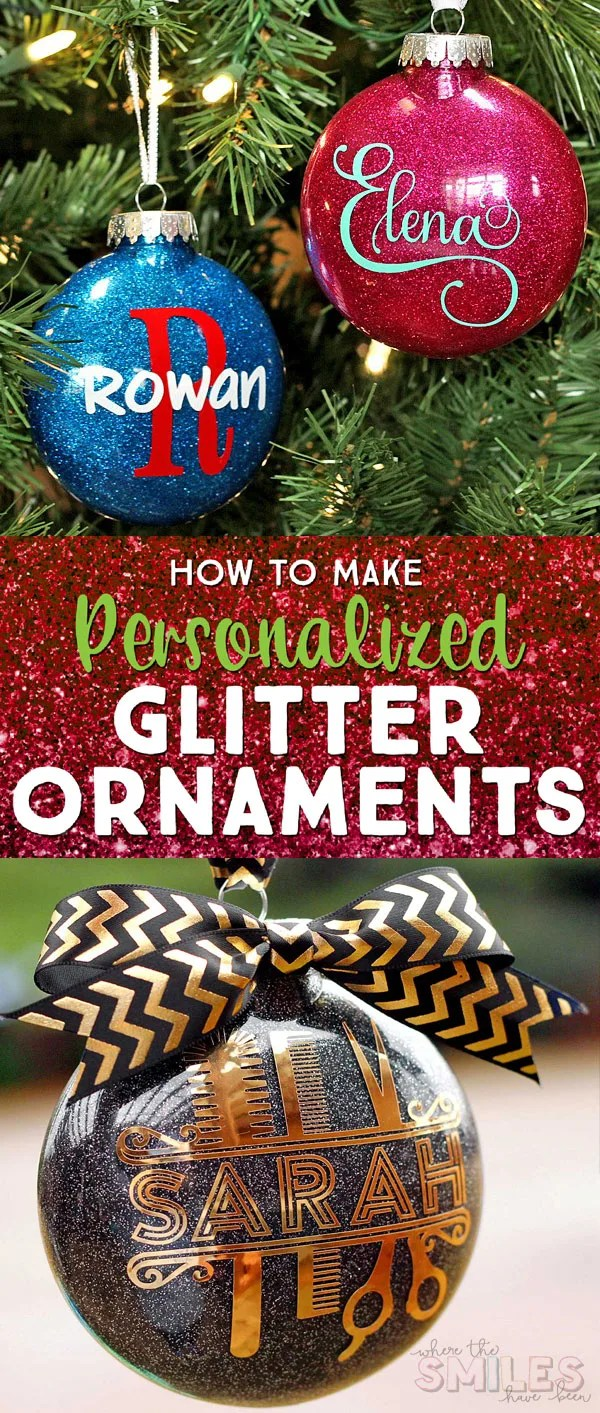 How to Make Personalized Glitter Ornaments   Where The Smiles Have Been #Christmas #ChristmasOrnament #ornament #glitter #glitterornament #DIYornament #HolidayDecor #ChristmasTree #DIYgift