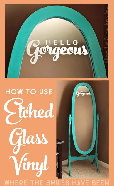 How to Use Etched Glass Vinyl   Where The Smiles Have Been
