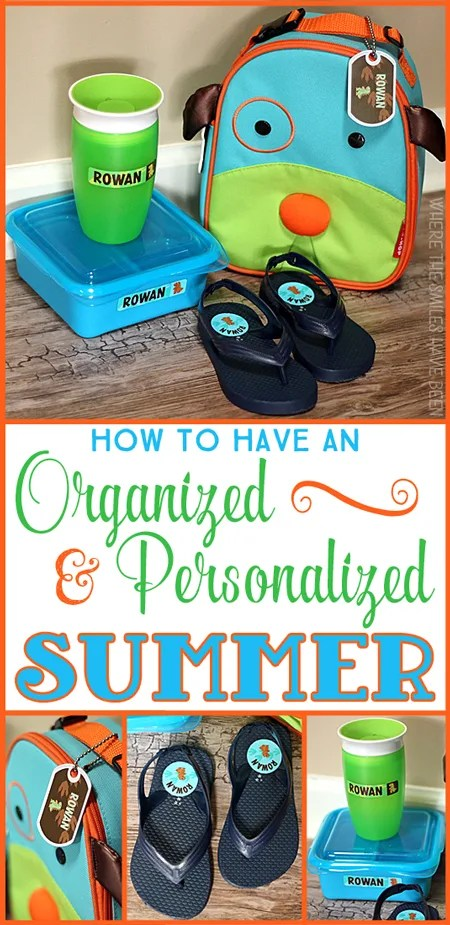 Organized and Personalized Summer | Where The Smiles Have Been