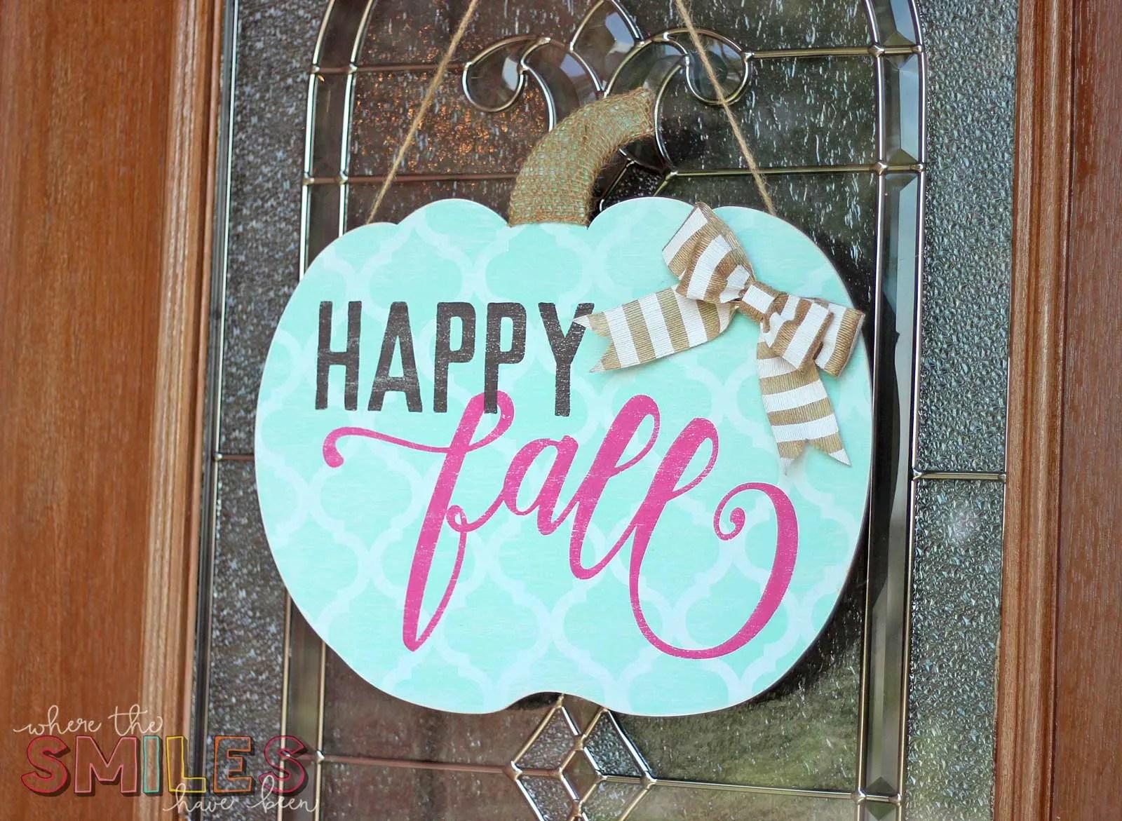 Happy Fall Pumpkin Door Hanger: My Girl Gourd | Where The Smiles Have Been #Fall #wreath #pumpkin
