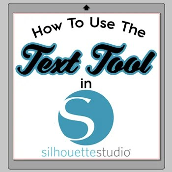 How To Use the Text Tool in Silhouette Studio