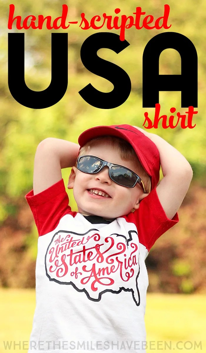 Patriotic Hand-Scripted USA Shirt + Silhouette GIVEAWAY! | Where The Smiles Have Been
