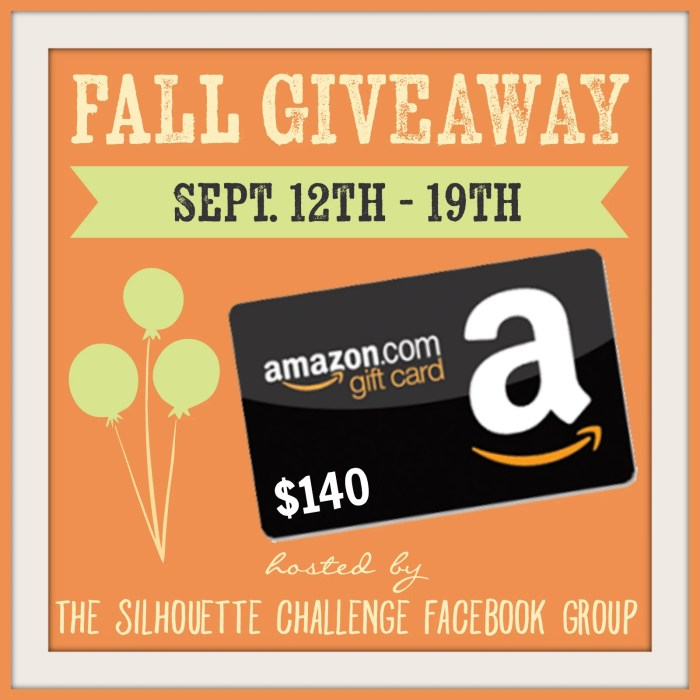 Fall Giveaway Sponsored by The Silhouette Challenge Facebook Group