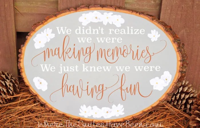 DIY Disney-Inspired Wood Slice Sign   Where The Smiles Have Been