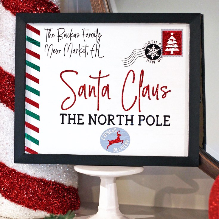 DIY Personalized Letter to Santa Sign + FREE Cut File!