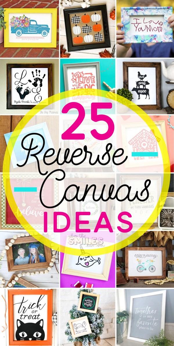 25 Inspiring DIY Reverse Canvas Sign Ideas | Where The Smiles Have Been #ReverseCanvas #ReverseCanvasSign #Sign #Silhouette #Cricut #vinyl #HTV #IronOn #stencil #FramedArt #HomeDecor #HolidayDecor