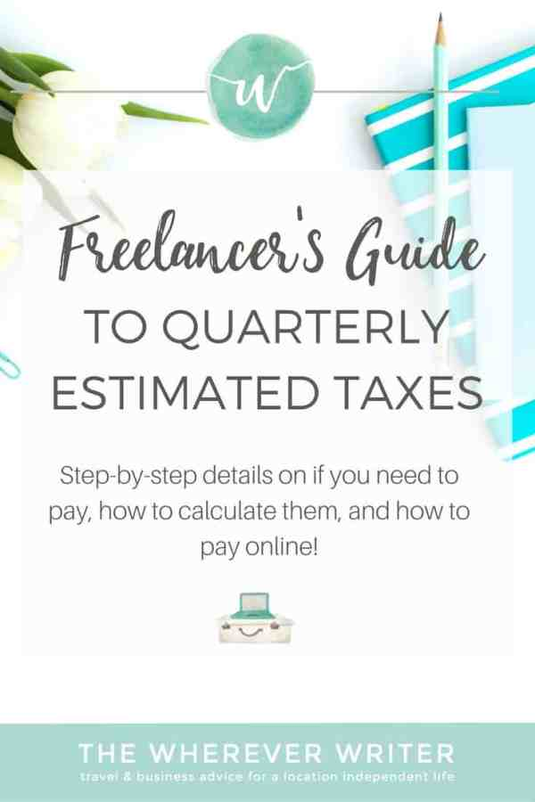 The Freelancer's Guide to Quarterly Estimated Taxes