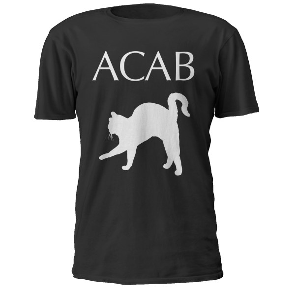 ACAB – All Cats Are Beautiful – Shirt Front