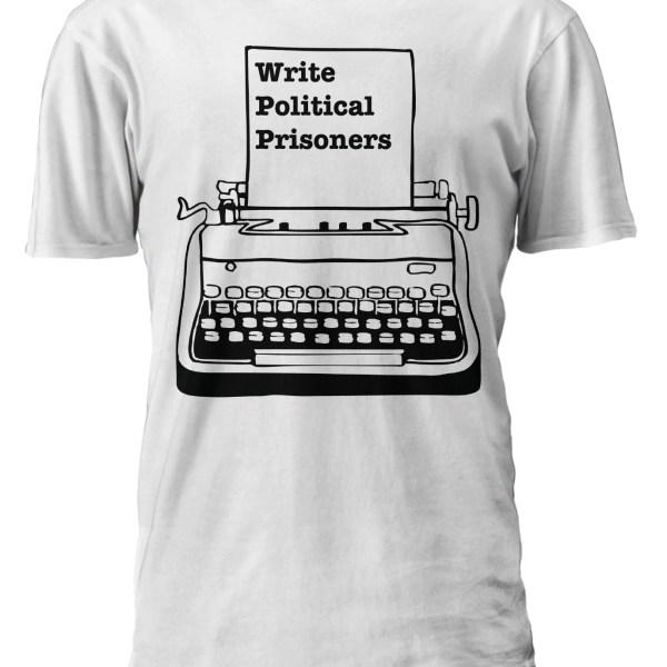 Write-Political-Prisoners-White-Shirt