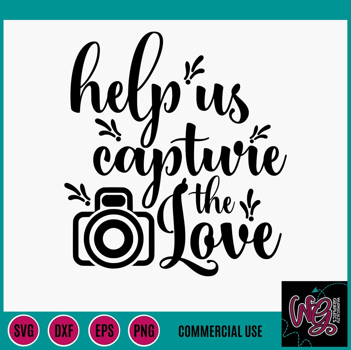 Download Help Us Capture the Love SVG, DXF, PNG, EPS