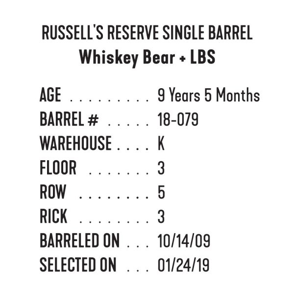 Whiskey Bear - Barrel Select - Russell's Reserve 012419 - WB + LBS