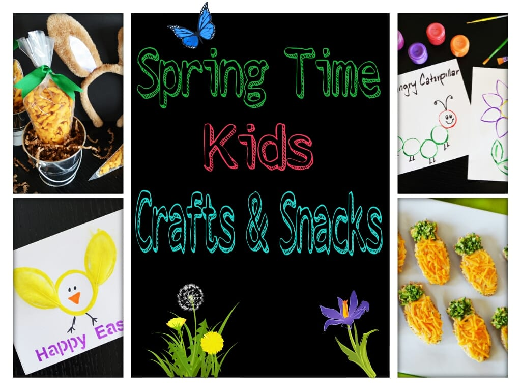 Spring Time Kids Crafts & Snacks