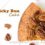 Sticky Bun Cake