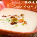 Lightened and Loaded Baked Potato Soup