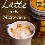 Latte – No Machine Required