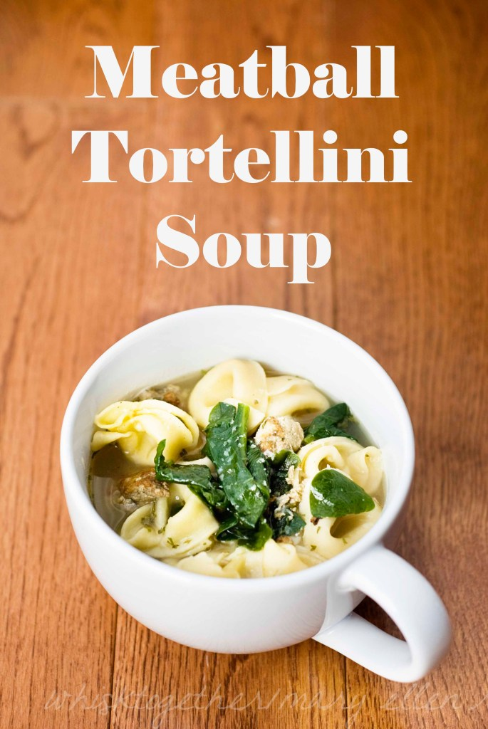 Meatball Tortellini Soup on Whisk Together
