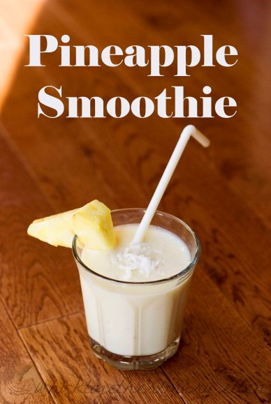 Pineapple Smoothie on Whisk Together