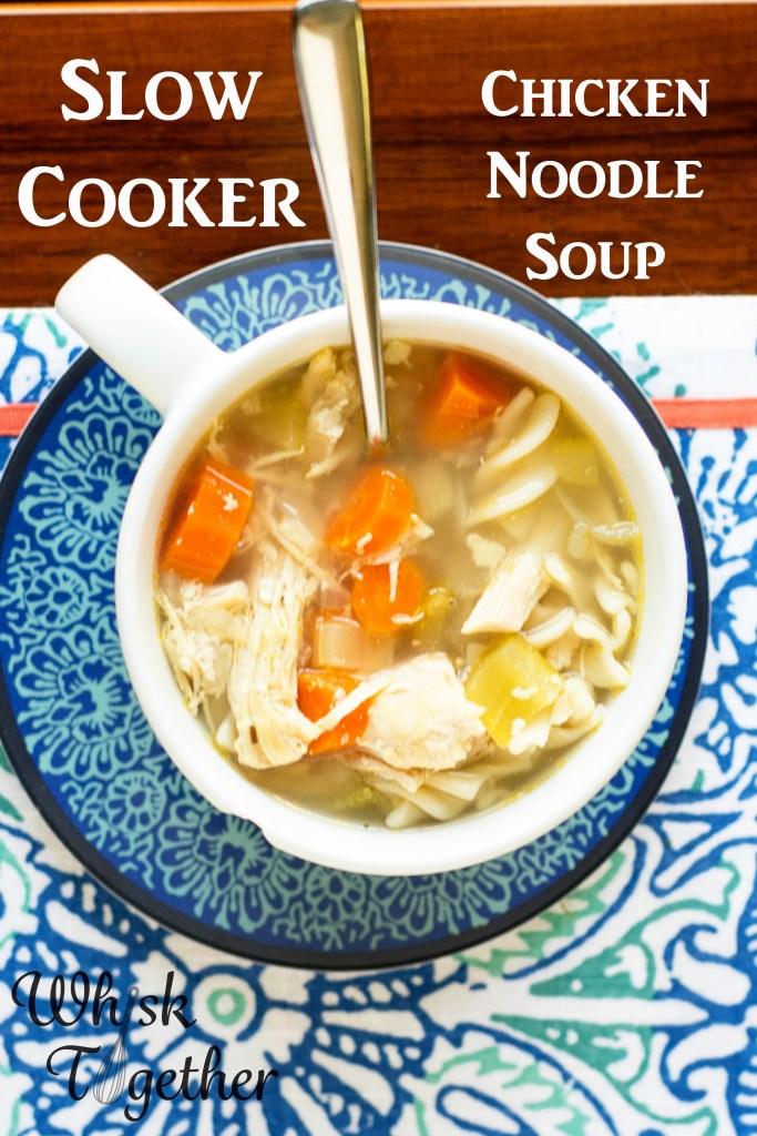 Slow Cooker Chicken Noodle Soup-2352 on Whisk Together