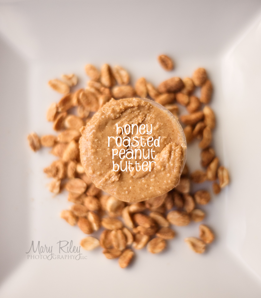 Homemade Honey Roasted Peanut Butter FB title Mary Riley Photography Wentzville Missouri