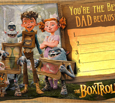 Happy Father's Day from The BOXTROLLS