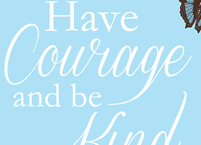"Free ""Have Courage and Be Kind"" Cinderella-Inspired Artwork Printable #CinderellaEvent"