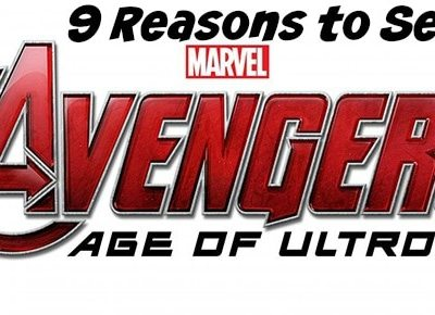 9 Reasons to See the Avengers: Age of Ultron #AvengersAgeofUltron #AvengersEvent
