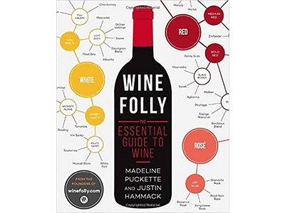 The Only Wine Book You'll Ever Need is Wine Folly: The Essential Guide to Wine