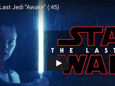 "STAR WARS: THE LAST JEDI – ""Awake"" New Special Look Now Available"