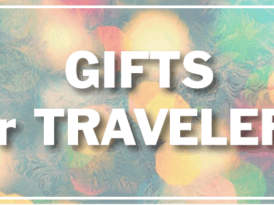 Holiday Gifts for Travelers