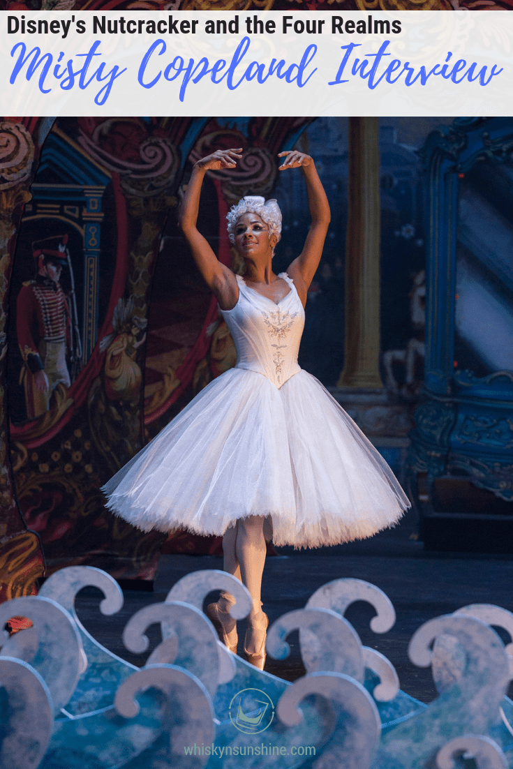 Misty Copeland on Bringing Ballet to the Masses - Nutcracker and the Four Realms