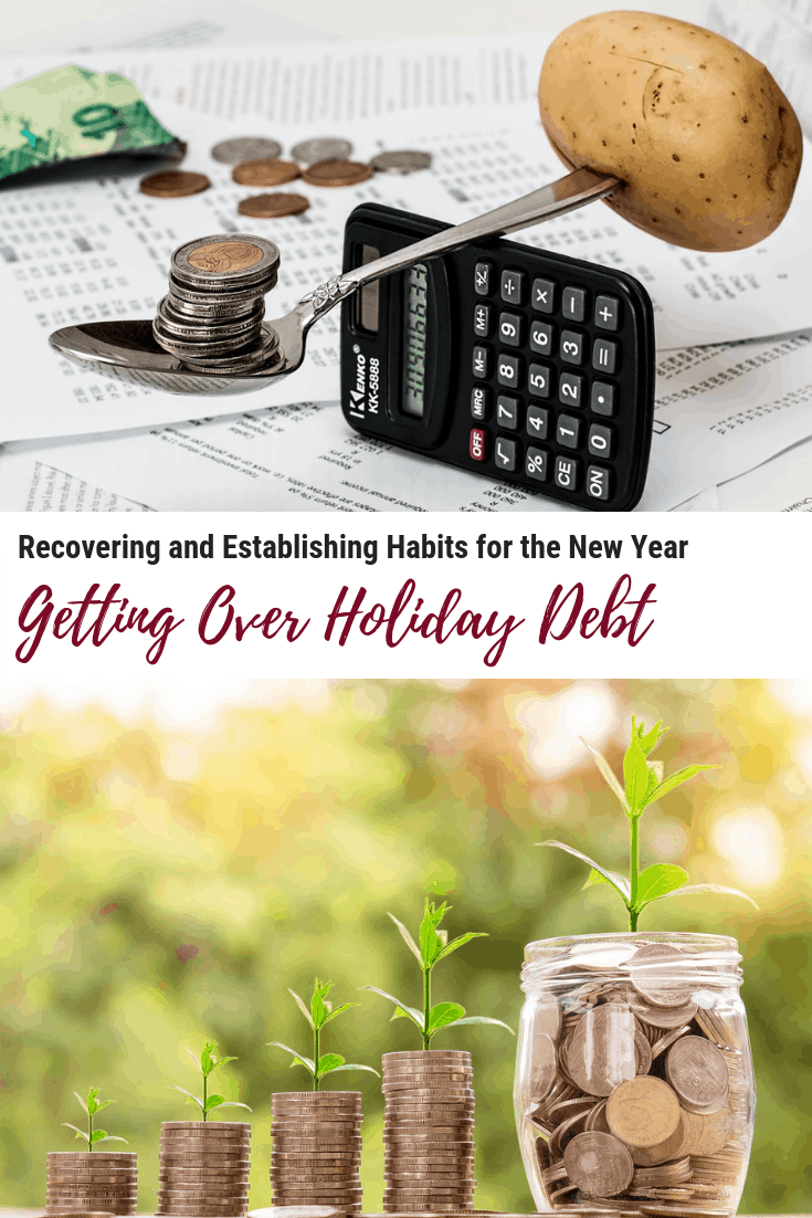Getting Over Holiday Debt: Recovering and Establishing Habits for the New Year