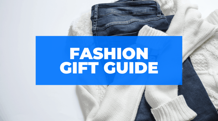 fashion gift guide