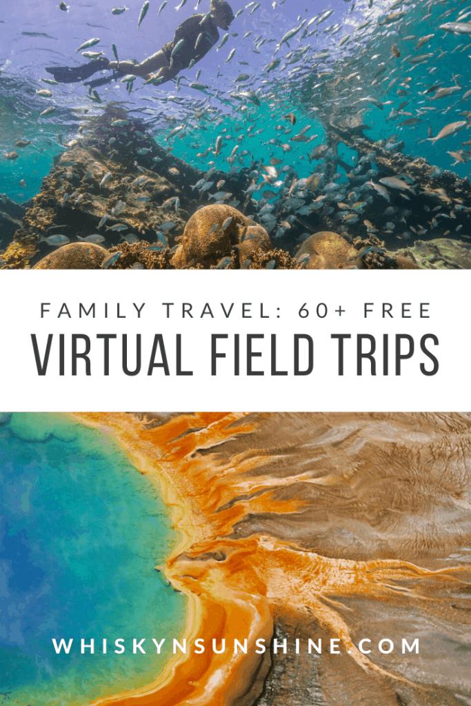 60+ Free Virtual Field Trips