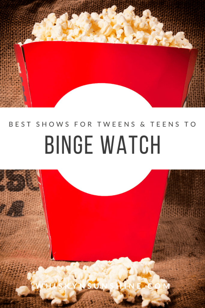 Best Shows for Tweens and Teens to Binge Watch Right Now