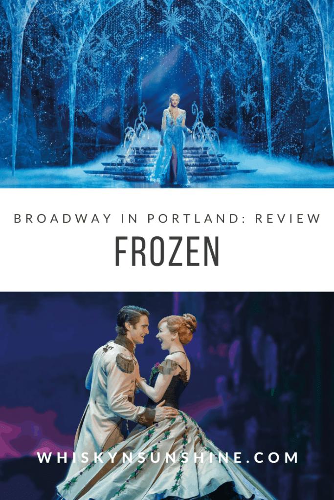 broadway in portland frozen review