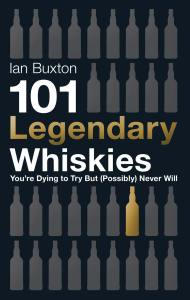 101 Legendary Whiskies ...