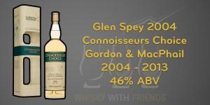 Glen Spey 2004 - Gordon & MacPhail