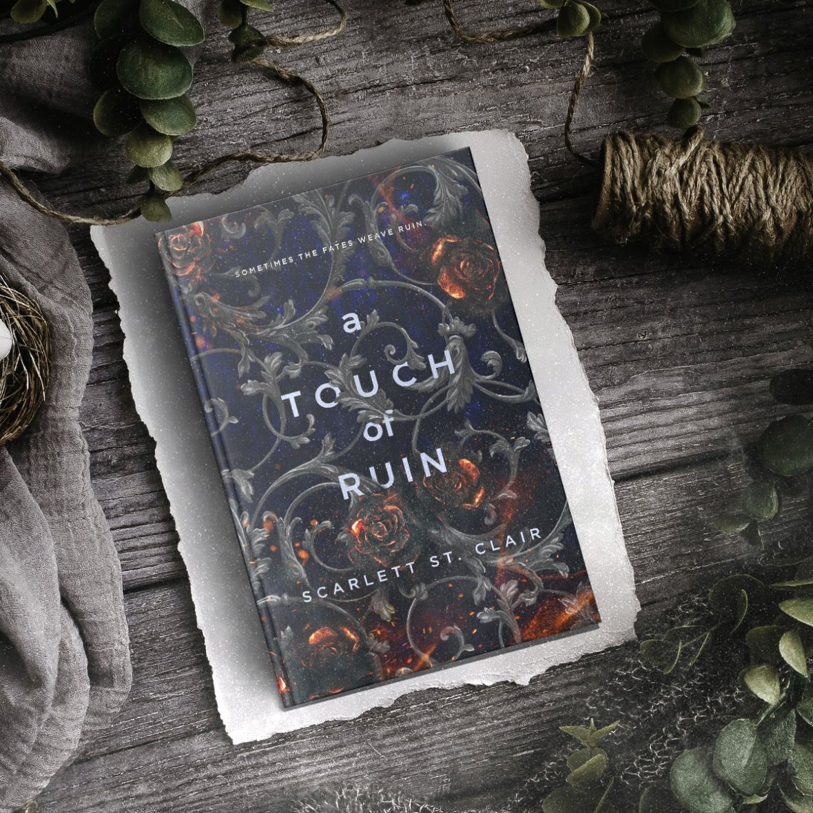 A Touch of Ruin by Scarlett St. Clair