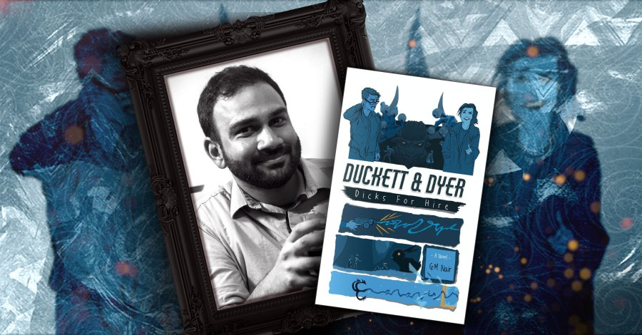 Duckett & Dyer: Dicks For Hire by G.M. Nair
